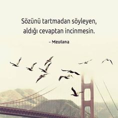 § Picture Beautiful Words, Picture Beautiful Messages – Very Beautiful … – Nicewords Turkish Sayings, Mood Quotes, Life Quotes, Quotes Quotes, Favorite Quotes, Best Quotes, Good Sentences, Word Pictures, Sufi