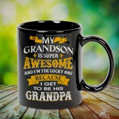 GrandSon I Get to be His Grandpa Great t-shirts, mugs, bags, hoodie, sweatshirt, sleeve tee gift for grandpa, granddad, grandfather from grandson, granddaughter, or any girls, boys, grandchildren, grandkids, friends, men, women on birthday, mother's day, father's day, grandparents day, Christmas or any anniversaries, holidays, occasions. Uncle Quotes, Grandpa Quotes, Cousin Quotes, Grandmother Quotes, Quotes Quotes, Little Sister Quotes, Sister Poems, Father Daughter Quotes, Father Quotes