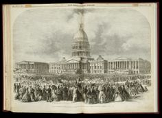 March 4, 1865: Abraham Lincoln is inaugurated for a second term as President of the United States.  Wood engraving: Second Inauguration of Abraham Lincoln as President of the United States, in Front of the capitol, Washington, March 4, 1865, from Frank Leslie's Illustrated Newspaper, March 18, 1865.  New-York Historical Society, 82347d.