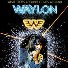 Waylon Jennings What Goes Around Comes Around – Knick Knack Records