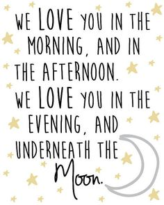 Nursery Ideas Stars Nursery Star and Moon Digital Print We love you in the morning and in the afternoon We love you in the evening and underneath the moon - Moon nursery, Star nursery, Nursery, Star - Moon Nursery, Star Nursery, Nursery Room, Boy Room, Girl Nursery, Galaxy Nursery, Kids Room, Twin Room, Baby Bedroom