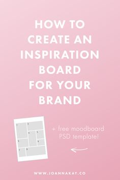 How to create an inspiration board for your brand + free moodboard template!
