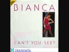 BIANCA - can't you see  (1984)