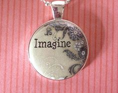 IMAGINE Charm necklace or keychain, Beatles song, gift for friend or yourself, Imagine all the people, bohemian style, vintage look