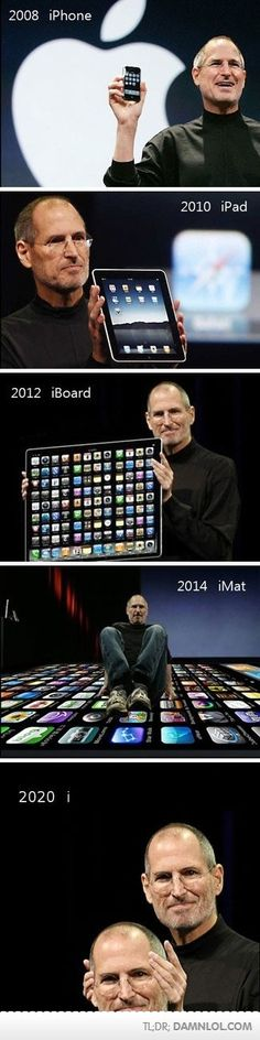 only Steve Jobs could invent the i i