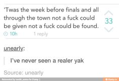 'Twas the week before finals and all through the town not a fuck could be given not a fuck could be found