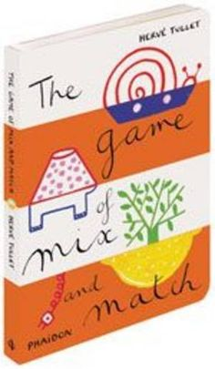 The Game of Mix and Match (Game Of... (Phaidon)) by Hervé Tullet, http://www.amazon.com/dp/0714860735/ref=cm_sw_r_pi_dp_ya5Srb05CXEP9