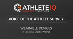Athlete IQ, an online community for athletes to share tips, tricks, products and more. Theplatformis home to a diverse and far-reaching collection of fitness knowledge from elite athletes, who can also individually recommended wearable fitness devices and gear. Instead of actively selling this gear, the platformis research tool for consumers to find out what would work for them. Recently, they conducted a survey of 763 athletes, with the sole purpose of unmasking the reasons behind why…