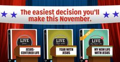 """Voting in the presidential election may be a tough decision, but LIVE™ Curriculum makes choosing a youth ministry curriculum one of the easiest decisions you'll make this season.   Put your """"vote"""" in for Jesus with any of the three Jesus-centered LIVE lines featured below. All are editable and include access to the powerful, user-friendly online management system. Learn more -->"""