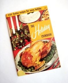 Vintage Cookbook,  1965 The Holiday Cookbook, Culinary Arts Institute,  Chicago Illinois,  60s Kitchen