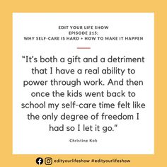 Edit Your Life podcast Episode 215: self-care Minimalist Parenting, Parenting Teenagers, Raising Kids, Romance Books, Your Life, Teaching Kids, Self Care, Told You So, In This Moment
