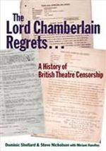 Lord Chamberlain Regrets by Shellard, Nicholson and Handley - an interesting collection of materials documenting the practice of theatre censorship into the 60s with smart scholarship to frame it all.