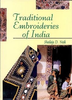 Traditional Embroideries of India - Shailaja D. Naik - Google Books
