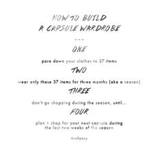 Ready to try a capsule wardrobe? Here's my approach: Rule #1: Pare down your current clothes situation into a happy little37piece capsule wardrobe. Your 37 pieces should include: tops, bott…