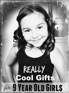 Cool Birthday Gifts for 9 Year Old Girls! Find the and the to buy a 9 year old girl this year! Get the inside scoop on the best gifts for a 9 yr old girl who has everything. You want to see the most savage choices in gift ideas for