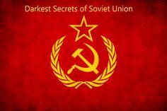 10 Darkest Secrets of the Soviet Union, We Bet You Don't Know :https://webbybuzz.com/10-darkest-secrets-of-the-soviet-union-we-bet-you-dont-know/