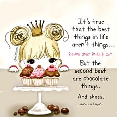 It's true that the best things in life aren't things... ~ Princess Sassy Pants & Co