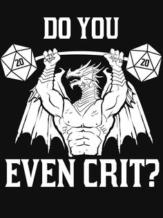 Ancient Swole'd Dragon - Do You Even Crit? by DSDigital