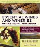 http://www.statesmanjournal.com/article/20120524/ENT/305240008/Memorial-Day-Weekend-wineries Essential wines and wineries of the Pacific Northwest : a guide to the wine countries of Washington, Oregon, British Columbia, and Idaho  Author: Cole Danehower  Publisher: Portland, Or. : Timber Press, 2010.