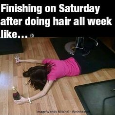 """* CHEERS to a whole week of gorgeous hair behind the chair by you! (HEELARIOUS photo sent to us by Wendy Mitchel-Weinheimer/ after seeing the a few days back titled """"arriving to work like"""" THANKS WENDY! You made our week! Hairdresser Quotes, Hairstylist Quotes, Grey Hair Dark Roots, Hair Straightener Reviews, Artist Color, Hairstylist Problems, Birthday Hair, Hair Humor, Hair Meme"""