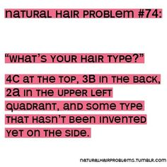 true. Natural Hair