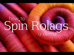 How to Spin Rolags - Grace Shalom Hopkins. Information and a video showing the technique.