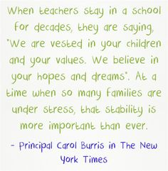 Great Quote from Carol Burris on teachers.