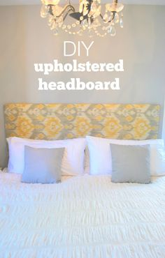 DIY an upholsetered headboard with plywood, batting, fabric, and a staple gun. Super easy how-to tutorial that will make a big impact to your bedroom decor!