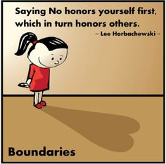 Boundaries - They are key to and will protect you from future relationships with toxic people.