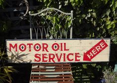 Motor Oil Service. Handmade and painted wooden sign.
