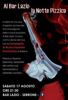 Al Bar Lazio la Notte Pizzica 2013 con i Compari delle Cantine Hernicantus. Tarantelle, tammorriate, pizzica e taranta salentina e il nostro Saltarello Ciociaro.
