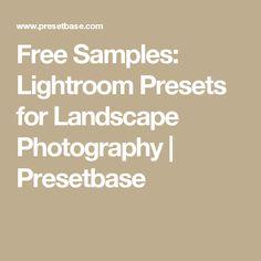 Free Samples: Lightroom Presets for Landscape Photography | Presetbase