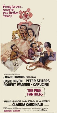 """Director Blake Edwards' """"The Pink Panther"""" starring David Niven, Peter Sellers, Capucine, Robert Wagner., and Claudia Cardinale. Panthères Roses, Detective, David Niven, Blake Edwards, Cinema Posters, Pink Panthers, Movie Poster Art, Star Wars, Director"""