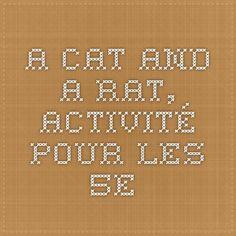 A Cat and a Rat, activité pour les 5e