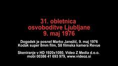 Super 8mm film iz leta 1976 maj 31  obletnica osvoboditve Ljubljane Film V, 8mm Film, Movies, Movie Posters, Films, Film Poster, Cinema, Movie, Film