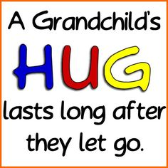 Sometimes hugs are way too far apart, but the warmth and love of the last one still lingers.  I need a hug!  Gram E