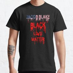 Jacob Blake Black Live Matter Classic T-Shirt - Ronole Store Black Lives Matter Shirt, Chakra, Classic T Shirts, Finding Yourself, Funny Quotes, Essentials, Calm, Mens Tops, Artists