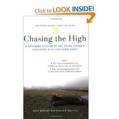 Part of the Adolescent Mental Health Initiative series of books written specifically for teens and young adults, Chasing the High offers hope to young people who are struggling with substance abuse, helping them to overcome its challenges and to go on to lead healthy, productive lives.