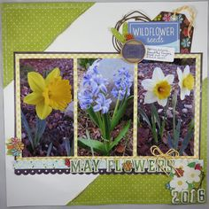 Super Stick Chick: May Flowers Layout