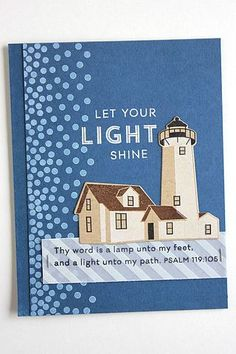 Let Your Light Shine Card by Heather Nichols for Papertrey Ink (June Ink Gallery, Nautical Cards, Doodle Lettering, Scripture Cards, Let Your Light Shine, Card Companies, Boy Quilts, Ink Stamps, Masculine Cards