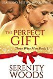 Free Kindle Book -   The Perfect Gift (Three Wise Men Book 1)