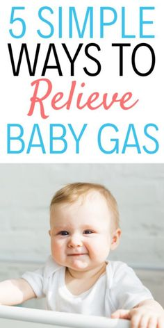 Gas pains can really upset your baby and cause a lot of pain. Check out these five simple tips for quickly relieving gas pains in babies! Leiden, 5 Weeks Old Baby, Relieve Gas Pains, Baby Sleep Regression, Getting Rid Of Gas, Baby Gas Relief, Taking Care Of Baby, Tips, Salud
