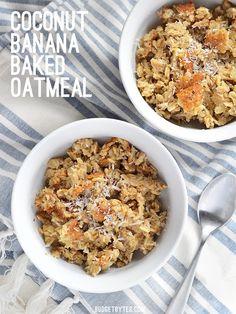 BREAKFAST: Banana Coconut Baked Oatmeal - BudgetBytes.com