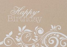 White flourishes embrace a sand-washed background on kraft paper, a 'Happy Birthday' card that looks good all-year 'round -- and it's available from Greeting Card Collection. - See more at: http://greetingcardcollection.com/products/shop-by-category-birthday/2488-birthday-flourishes#sthash.8y2E3C7F.dpuf