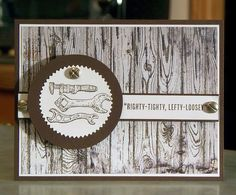 Handmade Fathers Day or Birthday Card - Stampin Up Guy Greetings - Righty-Tighty, Lefty-Loosey Tools