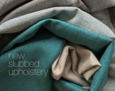 Newest arrivals in our store. 100% polyester upholstery, hard wearing, durable fabric with 51,000 double rubs *yes it would stand up to your kiddies and pets on a sofa* only $13.95 per yard! #upholstery #fabric #diy #sewing #slubbed #teal #stone #grey #natural