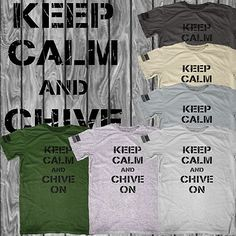 Keep calm and chive on meaning military