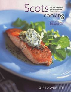 I am a huge, huge fan of Sue Lawrence's - for those who haven't come across her, she is a passionate exponent of Scottish food and cooking, combining lightly-worn erudition, ease and helpful practicality. I like reading her; I love cooking from her.