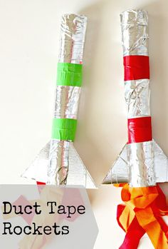 Just Another Day in Paradise: Fun with the Kids Fridays: Duct Tape Rockets