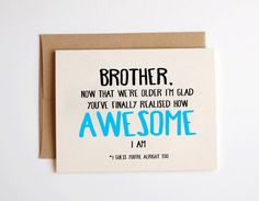 Wedding Gift Ideas For Elder Brother : Brother now that were older Birthday Card Kraft by Emmasinvite...